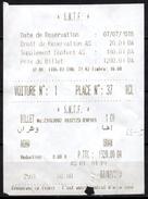 Ticket Billet Algeria Railway Ste Nle Des Transports Ferroviaires SNTF Train Tren Eisenbahn Zug - Chemins De Fer