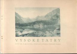 VYSOKE TATRY PHOTOSET ALBUM 60 VUES COMPLET TRES BON ETAT SLOVAKIA FOTO DE F. JANTKA - NAKLAD J. OSSKO STRBSKE - Slowakije