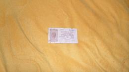 BILLET TRES CIRCULE 1 / UNA LIRA . BIGLIETTO DI STATO A CORSO LEGALE N°613803 - 510. ANNEE 1944 ?. - Italia – 1 Lira
