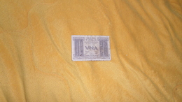 BILLET TRES CIRCULE 1 / UNA LIRA . BIGLIETTO DI STATO A CORSO LEGALE N°440405 - 594. ANNEE 1939 ?. - Italia – 1 Lira