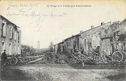 Guerre 1914 - Un Village De La Woëvre Après Le Bombardement - Edition Jury-Thirion - Guerra 1914-18