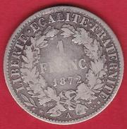 """France 1 Franc Cérès 1872 A """" Grand A"""" - France"""