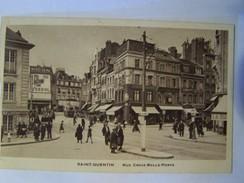 Cp1200 E4   SAINT QUENTIN Rue Croix Belle Porte Animée Pub Picon , Veedol, Tramway 1943 - St. Quentin En Yvelines