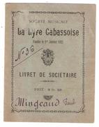 LIVRET De SOCIETAIRE , Société Musicale LA LYRE CABASSOISE; Cabasse , Var ; Paul Mingeaud 1923 / 1924 - Colecciones