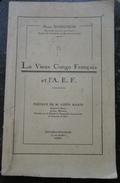 Congo Le Vieux Congo Français Et L'AEF Colonies Françaises Afrique  Henri Bobichon Herakles Avant 1940 - Livres, BD, Revues