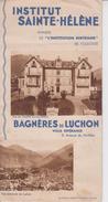 31 BAGNERES DE LUCHON  -  INSTITUT SAINTE HELENE  -  Dépliant 6 Pages  - - Dépliants Turistici