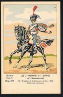 MILITARIA- Les Uniformes De L'Empire - Le 2.HUSSARDS  Suite-Brigadier Dela Cie D'Elite 1810-PAYPAL FREE - Regimente