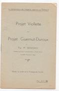 Algerie Guerre Independance -brochure Le Projet Viollette Guernut-Duroux Par M Benhadj - Alger -representation Indigene