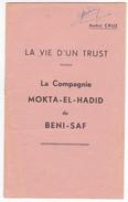 Algerie Guerre Independance -CRUZ La Vie D'un Trust -compagnie MOKTA El HADID De Beni-saf - Documents Historiques