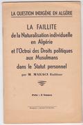 Algerie Guerre Independance -brochure Question Indigene  Makaci -faillite Naturalisation  Viollette
