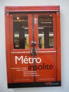 METRO INSOLITE (RATP PARIS)   Edité En 2001 - Détails Sur Les Scans - Railway & Tramway