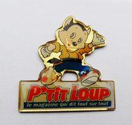 Pin's Signé Disney P'tit Loup Le Magazine Qui Dit Tout Sur Tout - 34R - Badges
