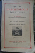 Vandier Manuel D'archeologie Egyptienne Tome II Les Grandes Epoques Architecture Funeraires 1954 PICARD - Archéologie