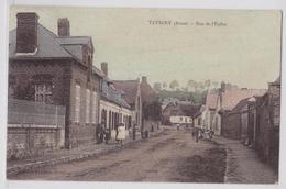 TUPIGNY (Aisne) - Rue De L'Eglise - Cpa Toilée Colorisée - Frankreich