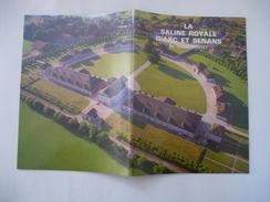 LA SALINE ROYALE D'ARC ET SENANS - Brochure édité En 1980 - Détails Sur Les Scans - Franche-Comté
