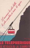 Carte 1930 Signée Henry ...: Le TELEPHERIQUE DE VEYRIER DU LAC D'ANNECY : Carte Publicitaire - Annecy