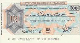 MINIASSEGNO ISTITUTO BANCARIO ITALIANO L.100 GRUPPO FINANZIARIO TESSILE -FDS (MA11 - [10] Assegni E Miniassegni