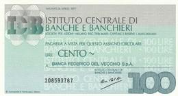 MINIASSEGNO ISTITUTO CENTRALE BANCHE E BANCHIERI L.100 BANCA DEL VECCHIO - FDS (MA17 - [10] Assegni E Miniassegni
