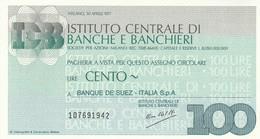 MINIASSEGNO ISTITUTO CENTRALE BANCHE E BANCHIERI L.100 BANQUE DE SUEZ- FDS (MA45 - [10] Assegni E Miniassegni