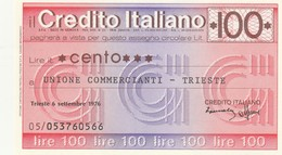 MINIASSEGNO CREDITO ITALIANO L.100 UNIONE COMMERCIANTI TRIESTE-FDS (MA48 - [10] Assegni E Miniassegni