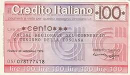 MINIASSEGNO CREDITO ITALIANO L.100 UNIONE REG.DEL COMMERCIO E DELLA TOSCANA-FDS (MA49 - [10] Assegni E Miniassegni
