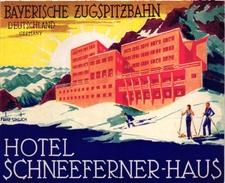 1 Hotel Label Etiquette SKI Skifahren  PUB  Hotel SCHNEEFERNER-Haus Illustr Fritz Uhlich Bayerische Zugspitzbahn Germany - Sports D'hiver