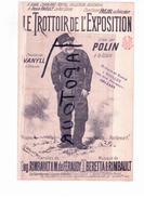 """G LL 3) Partitions Musicales Anciennes Début Du 20 Ième Siècle """"Le Trottoire De L'Exposition  """"Polin"""" - Partitions Musicales Anciennes"""