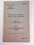 Instruction Générale Sur Le Tir De L'infanterie-1962 - Books