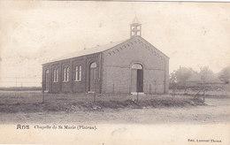 Ans - Chapelle De St Marie (Plateau) Edit. Laurent Thoma, Précurseur, 1901) - Ans