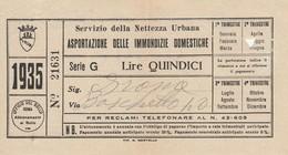 RICEVUTA SERVIZIO PER L'ASPORTAZIONE IMMONDIZIA ANNO 1935 - 15 LIRE -ROMA (MA250 - Italia