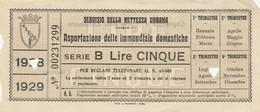 RICEVUTA SERVIZIO PER L'ASPORTAZIONE IMMONDIZIA ANNO 1928 -5 LIRE -ROMA (MA254 - Italia