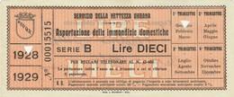 RICEVUTA SERVIZIO PER L'ASPORTAZIONE IMMONDIZIA ANNO 1928 -10 LIRE -ROMA (MA264 - Italia