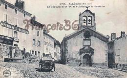 (43) Allègre - La Chapelle De N D De L' Oratoire Et La Fontaine - Automobile Café Du Commerce  - 2 SCANS - Other Municipalities
