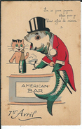 """Carte Fantaisie """" Américan Bar """" 1er Avril ( Poisson Avec Un Chat )En Ce Jour Joyeux , Que Puis Je Vous Offrir De Mieux? - April Fool's Day"""