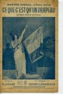 PARTITION MILITARIA DÉFILÉ CE QUE C'EST QU'UN DRAPEAU MARTHE CHENAL 1915 DIODET LAMAREILLE FAVART - 1914-18