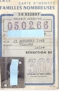 CARTE D'IDENTITE -S.N.C.F.  FAMILLES NOMBREUSES  1966 REDUCTION 30%  N°56 332097 - Mappe