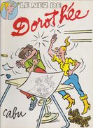 CABU - Le Nez De Dorothée - EO 1986 - Cabu