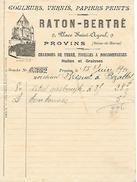 1910 - PROVINS (77) - RATON-BERTHE - Couleurs, Vernis, Papiers Peints, Charbons De Terre... - Historische Documenten