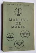 LIVRE - FRANCE - MARINE NATIONALE - MANUEL DU MARIN - 1963 - SCHEMAS - PHOTOS - Boeken
