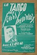 Partition - André Claveau - Le Tango Des Jours Heureux - Ed. Jacques Plante - Musique & Instruments