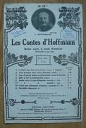 Partition - J. Offenbach - Les Contes D'Hoffmann -  Belle Nuit, Ô Nuit D'Amour - Ed. Choudens - Opern