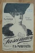 Partition - Valse Chantée - Fascination - Féraudy/Marchetti  - Ed. Philippo - Chant Soliste