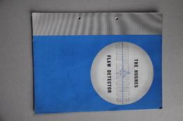 The Hughes Supersonic Flaw Detector (Le Détecteur De Faille Superconic Hughes Pour Metaux, Metallurgie) - Livres, BD, Revues