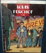 LOUIS FERCHOT.T 1.L'Usine.Courtois.Giroud.Glénat.48 Pages - Bücher, Zeitschriften, Comics