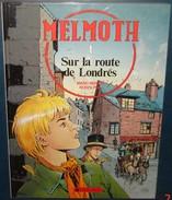 MELMOTH.1.Sur La Route De Londres.Marc- Renier.Rodolphe.48 Pages.Dargaud. - Books, Magazines, Comics