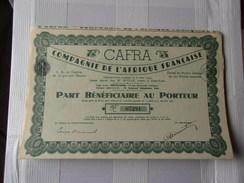 CAFRA Compagnie De L'afrique Française (part Bénéficiaire) POINTE NOIRE,A.E.F. - Shareholdings