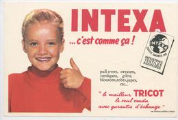 "BUVARD: ""INTEXA ... C'EST COMME ÇA!"" FORMAT 14X21 NEUF - Buvards, Protège-cahiers Illustrés"