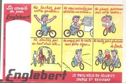 Buvard EUGLEBERT Six Conseils Du Pneu Englebert Le Pneu Vélo De Sécurité Souple Et Résistant - Transport