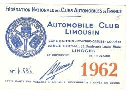 AUTOMILE CLUB DU LIMOUSIN  1962... TBE . FORMAT 80 X 120  MM.. - Cartes De Visite