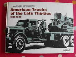 American Trucks Of The Late Thirties. 1935-1939. Camions Des Années 1930. Warne 1975 - Books On Collecting
